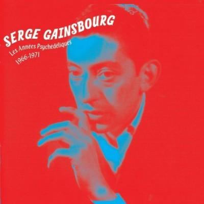 Serge Gainsbourg - Les Années Psychédéliques: 1966 - 1971
