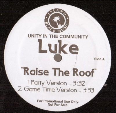 Luke - Raise The Roof