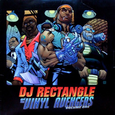 DJ Rectangle - And The Vinyl Avengers Volume One