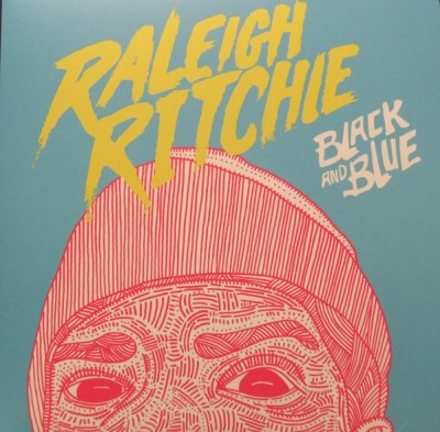 Raleigh Ritchie - Black And Blue