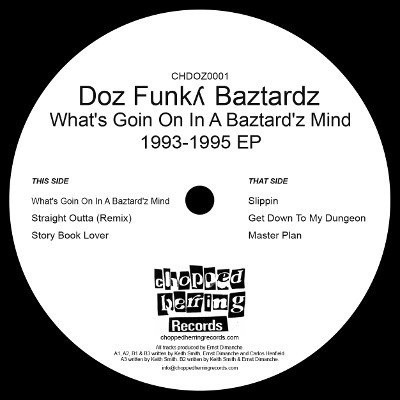 Doz Funky Baztardz - What's Going On In A Baztard'z Mind 1993-1995 Ep