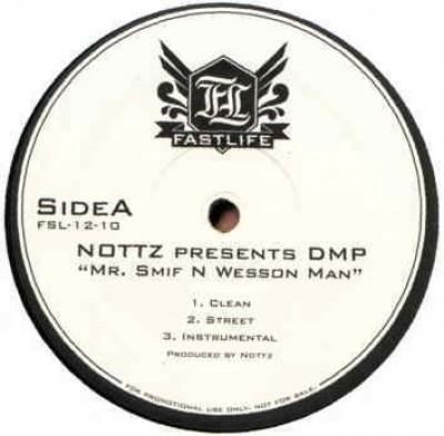 Nottz - Mr. Smif N Wesson Man / So High