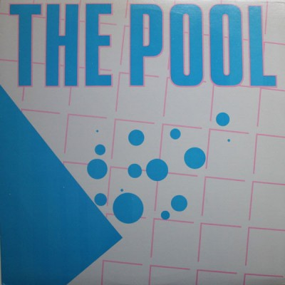 The Pool - The Pool