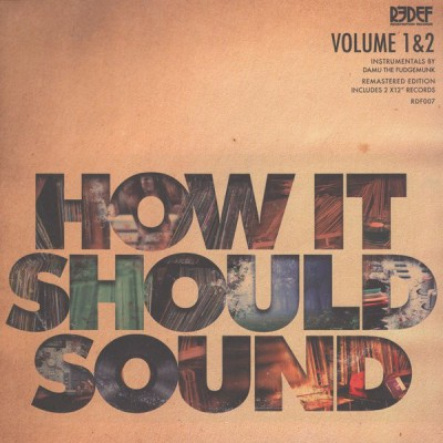 Damu The Fudgemunk - How It Should Sound Volume 1 & 2