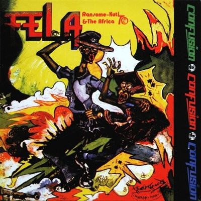 Fela Kuti And The Afrika 70 - Confusion