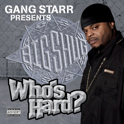 Big Shug - Who's Hard?