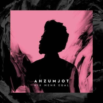 Ahzumjot - Nix Mehr Egal