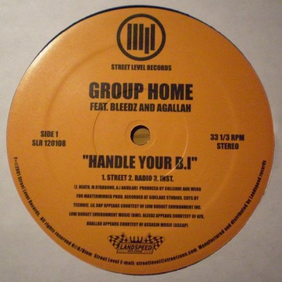 Group Home - Handle Your B.I. / Streetlife (E.N.Y. Story)