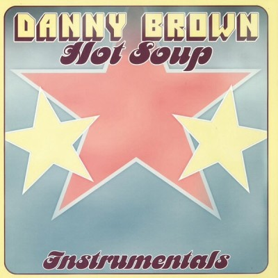 Danny Brown - Hot Soup Instrumentals