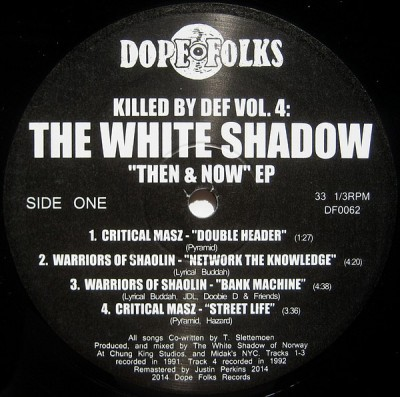 The White Shadow - Killed By Def Vol. 4 - Then & Now EP