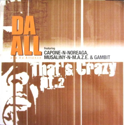 Da All (Da Alliance) - That's Crazy PT.2 / F.O.T.'s PT.2 (Fake Outta Towners)