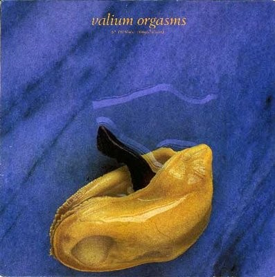 Various - Valium Orgasms - A Creation Compilation