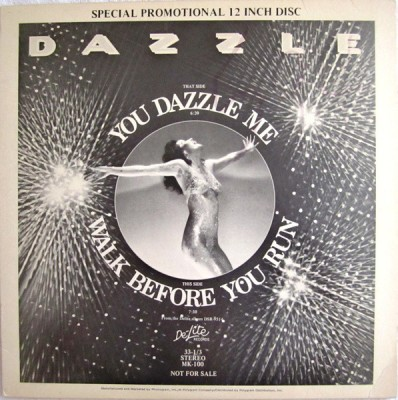 Dazzle - Walk Before You Run / You Dazzle Me!!!