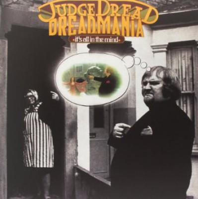 Judge Dread - Dreadmania - It's All In The Mind