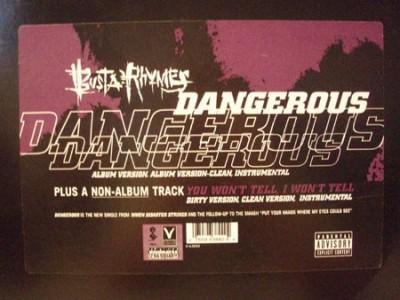 Busta Rhymes - Dangerous / You Won't Tell, I Won't Tell