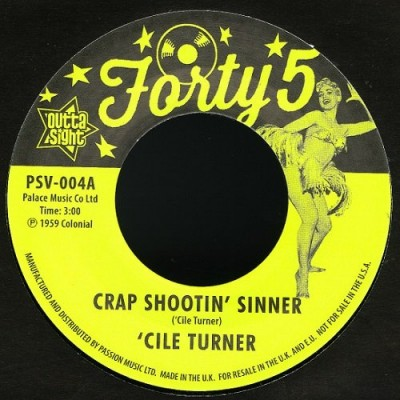 'Cile Turner - Crap Shootin' Sinner / Tremblin'