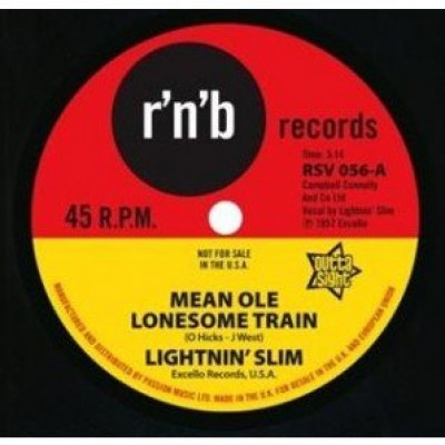 Lightning Slim - Mean Ole Lonesome Train / Have Your Way