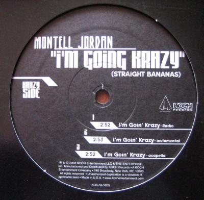 Montell Jordan - I'm Going Krazy (Straight Bananas)