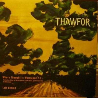 Thawfor - Where Thawght Is Worshiped 2.2 / Left Behind