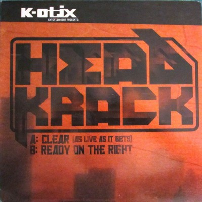 Headkrack - Clear (As Live As It Gets) / Ready On The Right