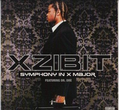 Xzibit Featuring Dr. Dre - Symphony In X Major