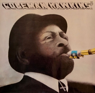 Coleman Hawkins - In Memory To A True Jazz Giant