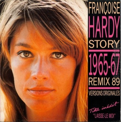 Françoise Hardy - Story 1965-67 (Remix 89 Versions Originales)