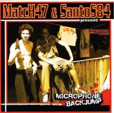 Match 47 & Santos 84 - Microphone Backjump