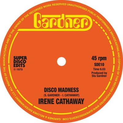 Irene Cathaway - Disco Madness / He Can Ring My Bell