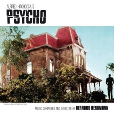 Bernard Herrmann - Psycho (The Original Film Score)