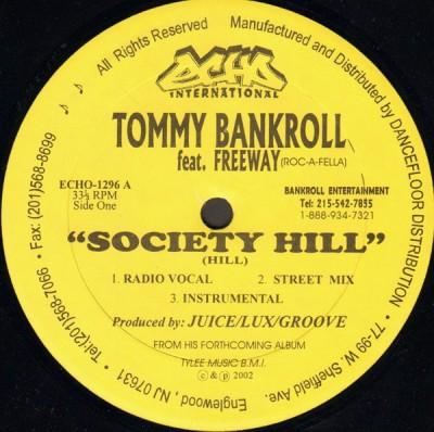 Tommy Bankroll - Society Hill / Da Way We Live