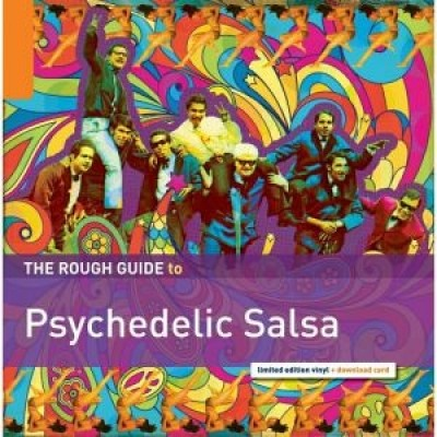 Various - The Rough Guide To Psychedelic Salsa