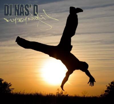 DJ Nas'D - Fly By Night