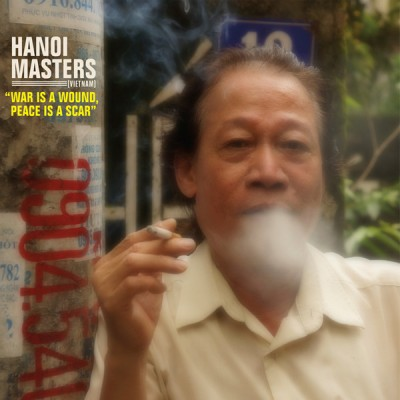 Various - Hanoi Masters - War Is a Wound, Peace Is a Scar