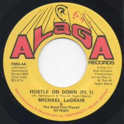 Michael LeGrair - Hustle On Down