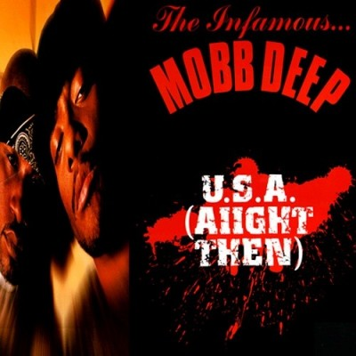 Mobb Deep - U.S.A. (Aiight Then)
