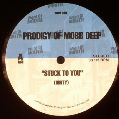 Prodigy - Stuck To You
