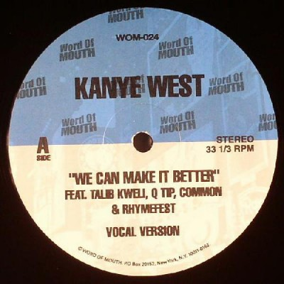 Kanye West - We Can Make It Better