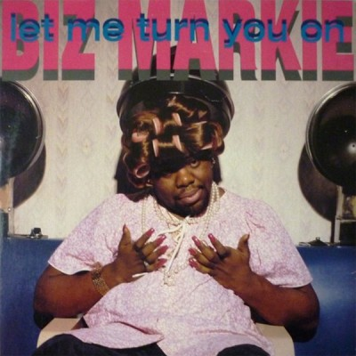 Biz Markie - Let Me Turn You On
