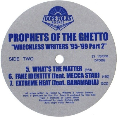 Prophets Of The Ghetto - Wreckless Writers '95-'99 Part 2