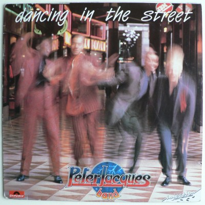 Peter Jacques Band - Dancing In The Street