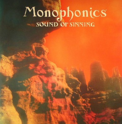 Monophonics - Sound Of Sinning