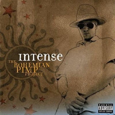 Intense - The Bohemian Pimp Project