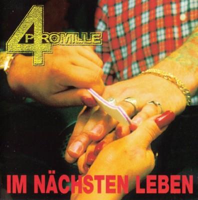 4 Promille - Im Nächsten Leben