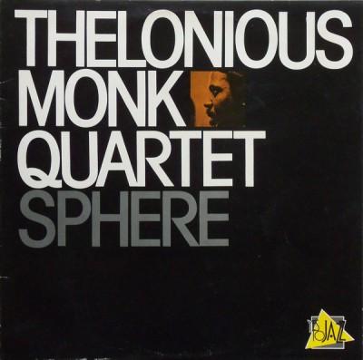 The Thelonious Monk Quartet - Sphere