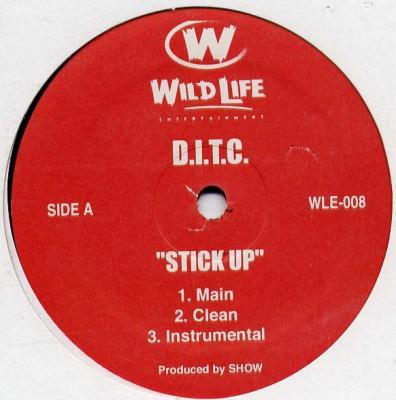 D.I.T.C. - Stick Up / Ridin & Rollin