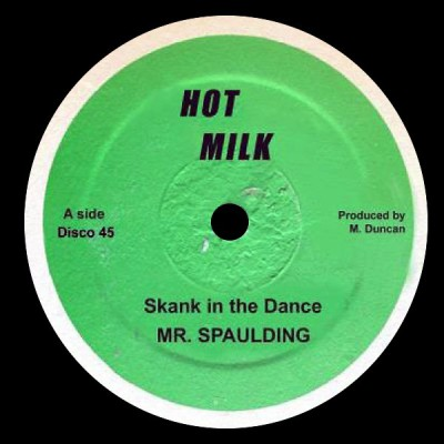 Mr. Spaulding - Skank In The Dance / Come Now Youthman