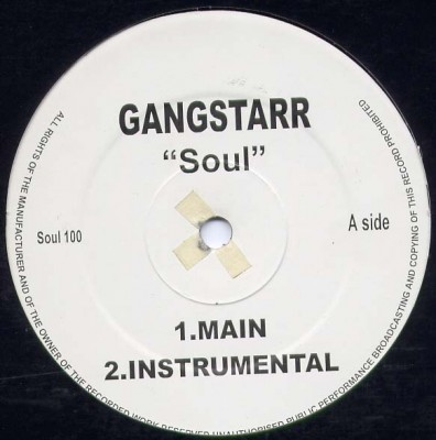 Gang Starr - Soul / Talking Bout You