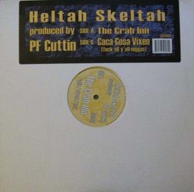 Heltah Skeltah - The Crab Inn / Caca Gosa Vixen (Fuck All Y'all Niggas)