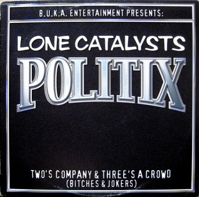 Lone Catalysts - Politix